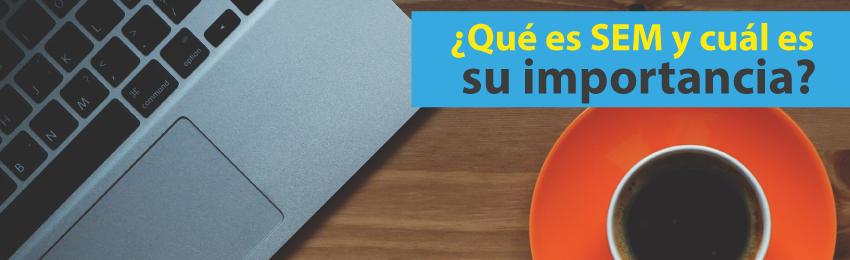Qué_es_SEM_y_cuál_es_su_importancia