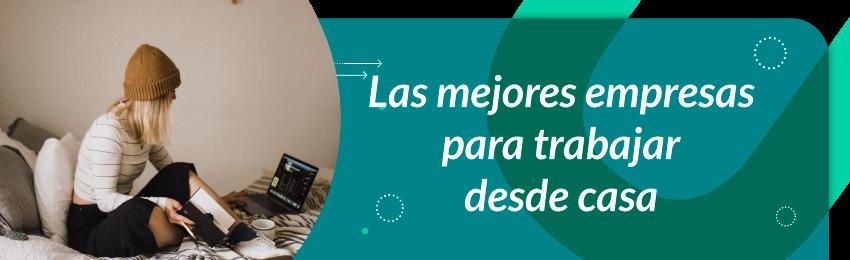 mejores empresas para trabajar online en colombia mexico peru chile estados unidos europa
